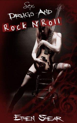 Men's Erotica: Sex, Drugs and Rock n' Roll