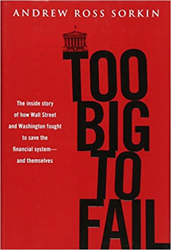 image for Too Big to Fail: The Inside Story of How Wall Street and Washington Fought to Save the Financial System---and Themselves