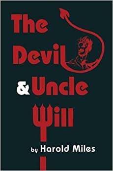 The Devil and Uncle Will (Contemporary Literature)