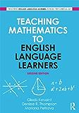 Teaching Mathematics to English Language Learners (Teaching English Language Learners Across the Curriculum)