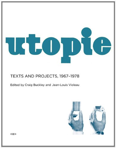 Utopie: Texts and Projects, 1967–1978 (Semiotext(e) / Foreign Agents)