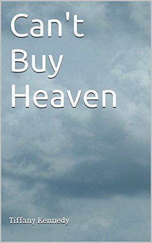 Can't Buy Heaven - Buy Tiffany
