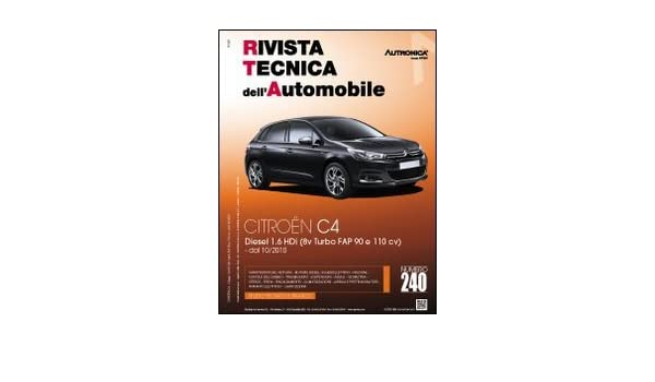 Diesel 1.6 HDi 8v Turbo FAP 90 e 110 cv dal 10/2010 Rivista tecnica dellautomobile: Amazon.es: Libros en idiomas extranjeros