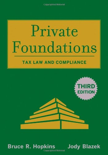 Private Foundations  Tax Law And Compliance