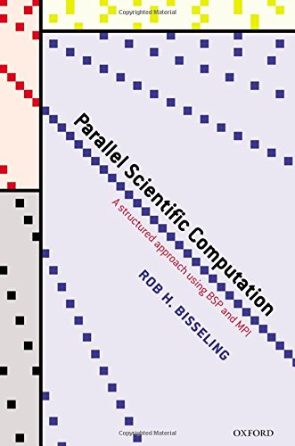 Parallel Scientific Computation: A Structured Approach using BSP and MPI by Oxford University Press