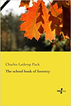 Book The school book of forestry
