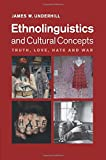 Ethnolinguistics and Cultural Concepts
