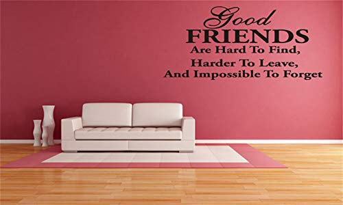 Wall Words Sayings Removable Lettering Wall Decal Quote Good Friends are Hard to Find Harder to Leave and Impossible to Forget for Guest Bedroom ()