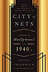 CIty of Nets: A Portrait of Hollywood in the 1940's