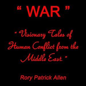 WAR: Visionary Tales of Human Conflict from the Middle East Audiobook