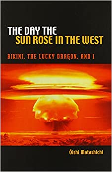 __OFFLINE__ The Day The Sun Rose In The West: Bikini, The Lucky Dragon, And I (A Latitude 20 Book). Rotores listed Visions About buque