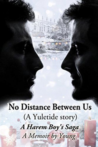 No Distance Between Us: A Yuletide Story by [Young]