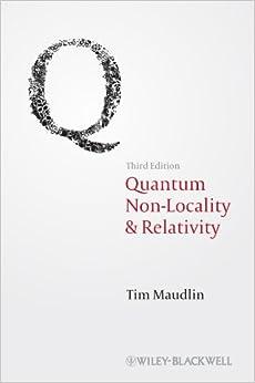 Descarga gratuita Quantum Non-locality And Relativity: Metaphysical Intimations Of Modern Physics PDF