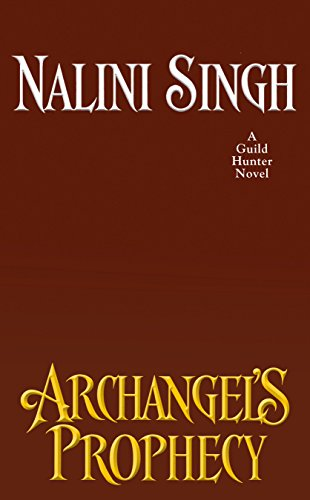 Archangel's Prophecy (A Guild Hunter Novel) cover