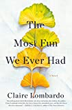 Kindle Store : The Most Fun We Ever Had: A Novel
