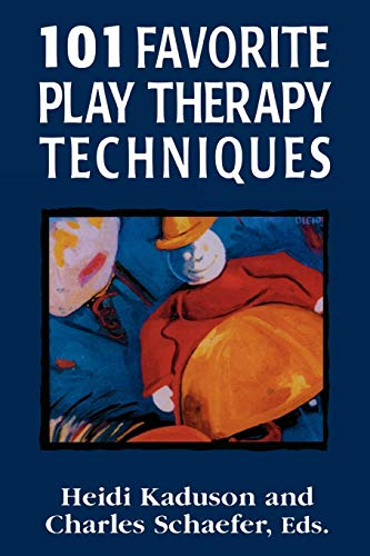 - 101 Favorite Play Therapy Techniques (Child therapy series)