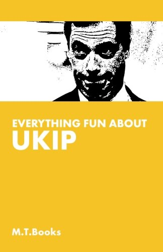 Everything Fun About UKIP (EMPTY BOOKS)