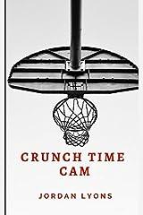 Crunch Time Cam Paperback