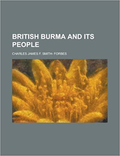 British Burma and its people