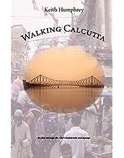 Walking Calcutta
