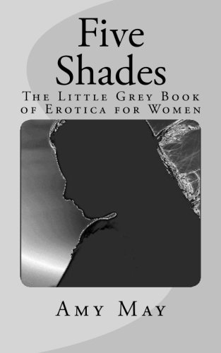 Read Online Five Shades: The Little Grey Book of Erotica for Women pdf epub