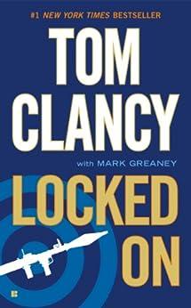 Locked On (Jack Ryan, Jr. Series) by [Clancy, Tom, Greaney, Mark]