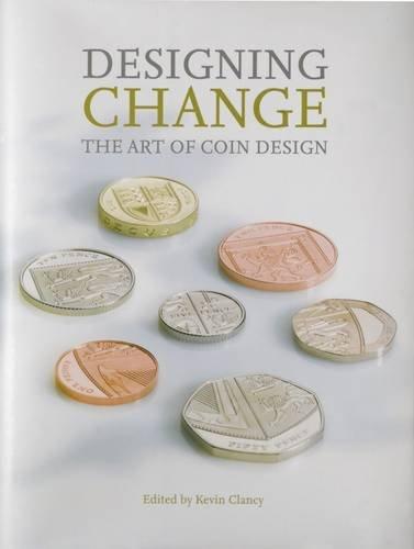 Designing Change: The Art of Coin Design pdf epub