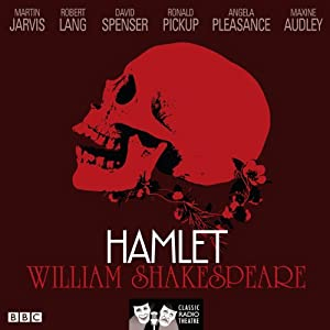 Hamlet (Classic Radio Theatre) Radio/TV Program