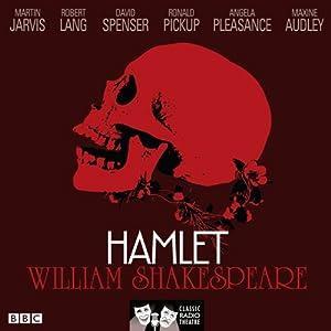 Hamlet (Classic Radio Theatre) Radio/TV