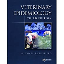 [(Veterinary Epidemiology)] [Author: Michael Thrusfield] published on (June, 2007)