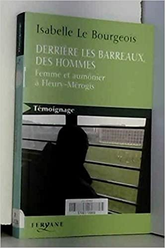 Amazon Fr Derriere Les Barreaux Des Hommes Femme Et
