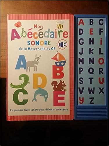 Mon Abecedaire Sonore De La Maternelle Au Cp Amazon Fr Deloste Marie Chauvet Isabelle Livres