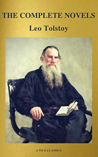 #freebooks – The Complete Novels of Leo Tolstoy (Active TOC) (A to Z Classics) by Leo Tolstoy