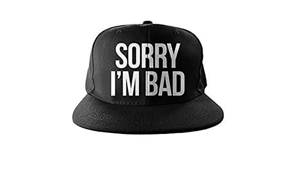 91c7f71480d Amazon.com  Sorry I m Bad Cool Swag Hip Hop Print Snapback Hat Cap Black   Clothing