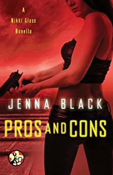 Pros and Cons (Nikki Glass Book 3) by [Black, Jenna]