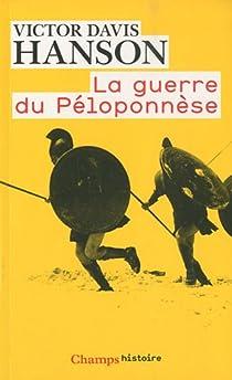 La guerre du Péloponnèse par Hanson
