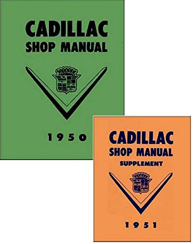 A MUST FOR OWNERS, MECHANICS & RESTORERS - THE 1950 & 1951 CADILLAC FACTORY REPAIR SHOP & SERVICE MANUAL - Series 61, Series 62, Coupe Deville, Series 60 Special Fleetwood, and Series 75 Fleetwood. 50 51