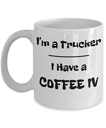 I'm a Trucker I Have a Coffee IV - Truck Driver Coffee Addict Coffee Mug ()