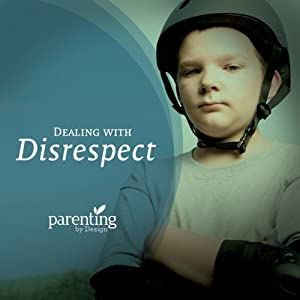 Dealing with Disrespect Audiobook