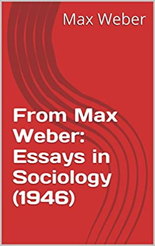 Weber essays in sociology