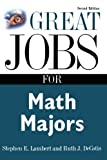 Great Jobs for Math Majors, Second ed. (Great Jobs For…Series)