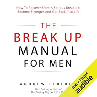 The Break Up Guide Female Editon (How to End a Bad Relationship - Female Editon Book 1)