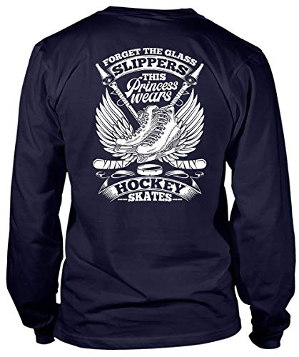 CLTEE This Princess Wears Hockey Skates Long Sleeve Tees, Forget The Glass Slippers T Shirt-LongTee (L, Navy)