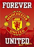 Football Posters: Manchester United - Forever - 91.5x61cm Poster Print, 24x36