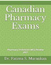 Canadian Pharmacy Exams: Pharmacy Technician MCQ Review 2021
