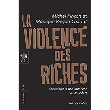 La violence des riches - Nº 412: Chronique d'une immense casse sociale
