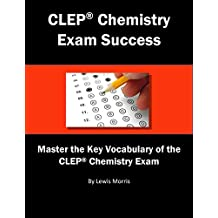 CLEP Chemistry Exam Success: Master the Key Vocabulary of the CLEP Chemistry Exam