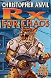Rx for Chaos, Christopher Anvil, 1416591435