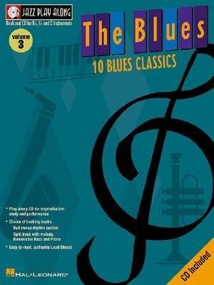 [(Jazz Play Along: The Blues Volume 3 )] [Author: Hal Leonard Publishing Corporation] [Mar-2003] PDF