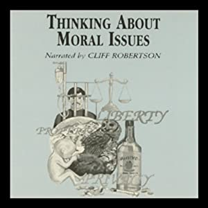 Thinking About Moral Issues Audiobook